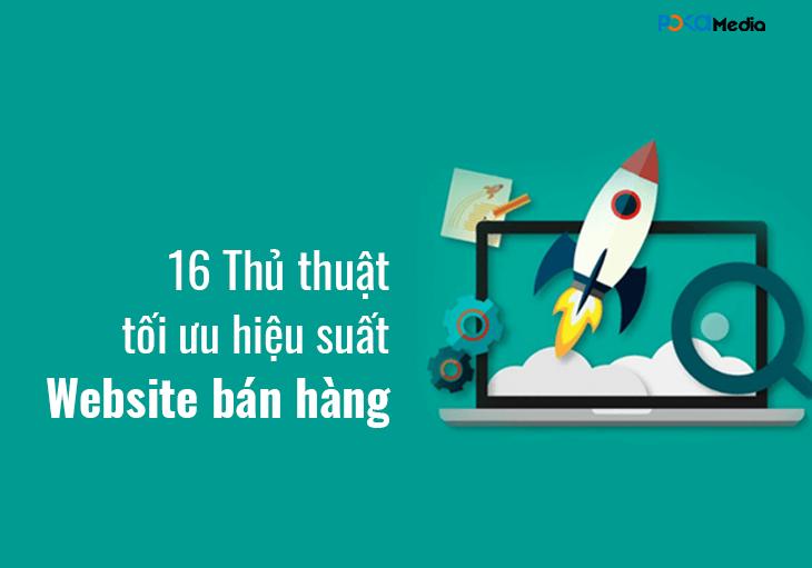 16-thu-thuat-va-cong-cu-toi-uu-hieu-suat-website-ban-hang