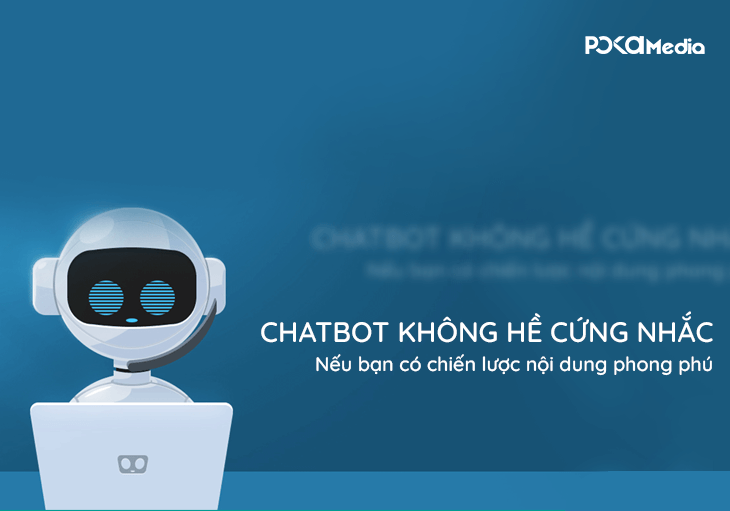 dung-so-chatbot-neu-ban-co-chien-luoc-noi-dung-thong-minh