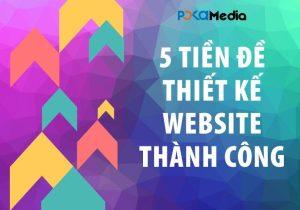 5-dieu-bat-buoc-tao-tien-de-cho-thiet-ke-website-thanh-cong_result