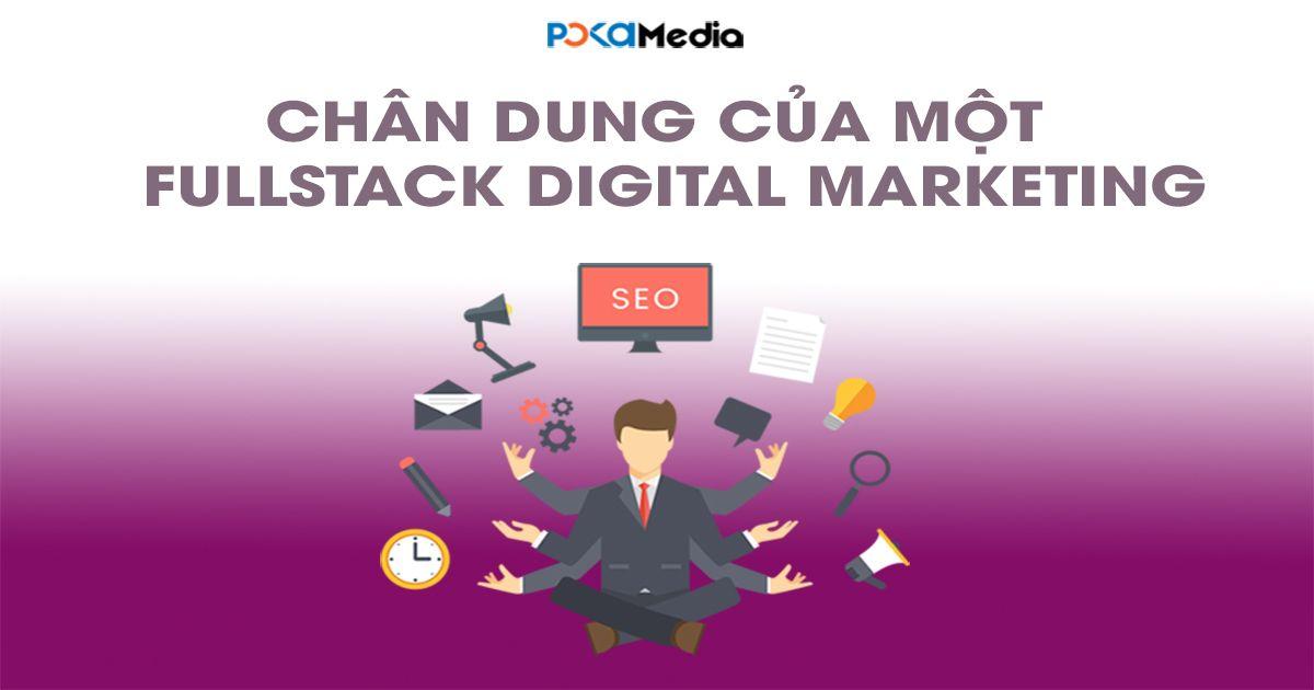 chan-dung-cua-mot-fullstack-digital-marketer-fb_result