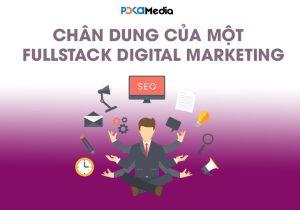 chan-dung-cua-mot-fullstack-digital-marketer_result_result