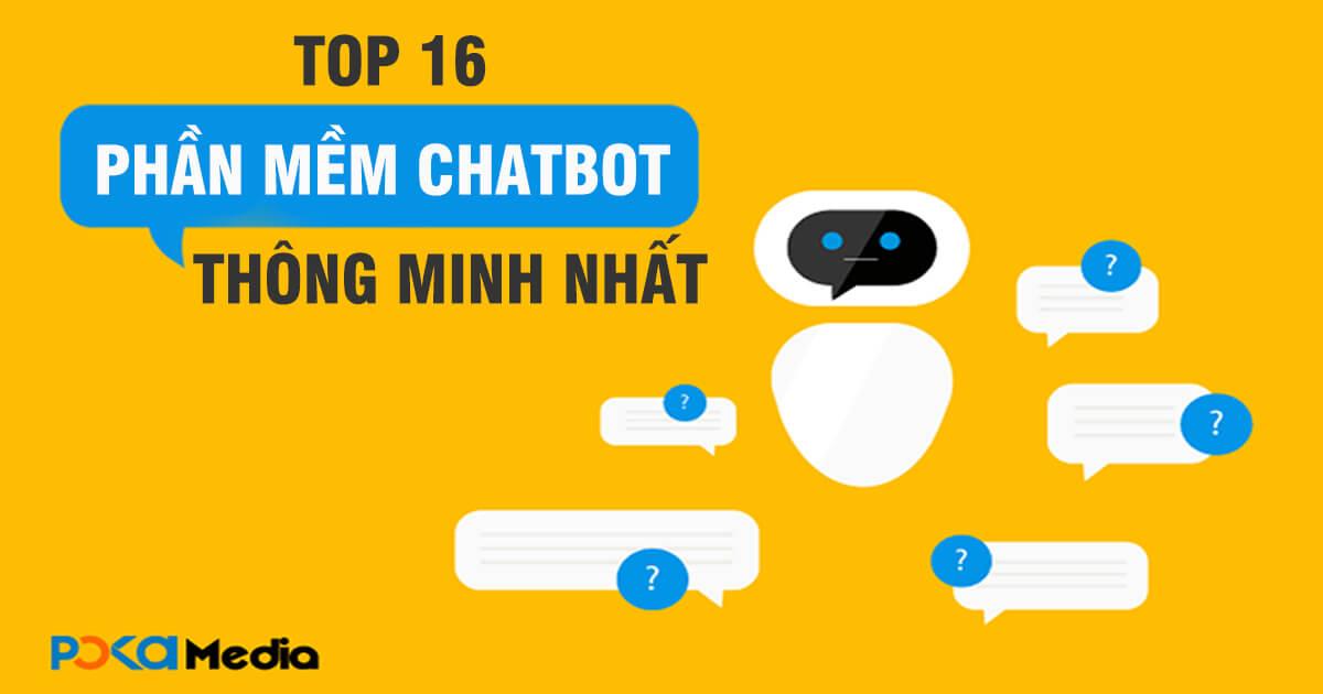 top-16-phan-mem-chatbot-thong-minh-nhat