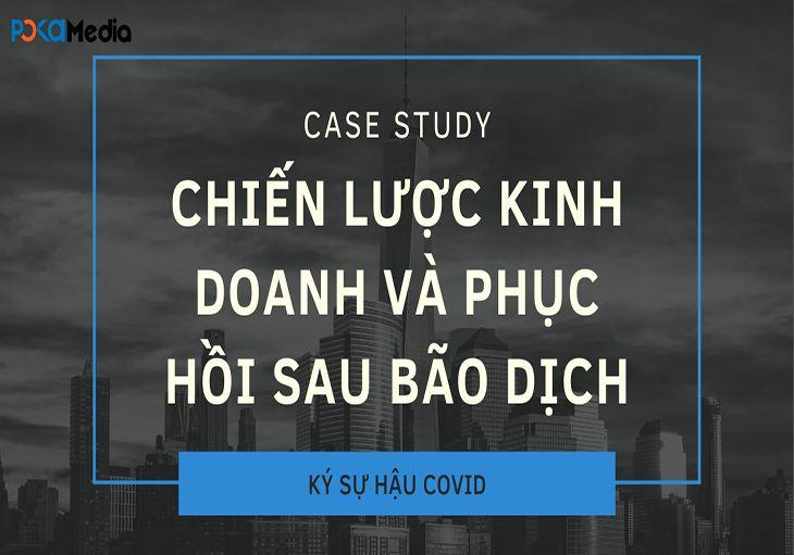 case-study-chien-luoc-kinh-doanh-Online-va-phuc-hoi-sau-bao-dich_result1