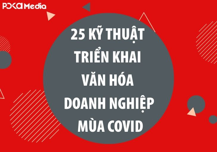 25-ky-thuat-trien-khai-van-hoa-doanh-nghiep-trong-mua-dich-covid1_result