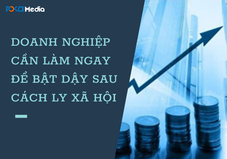 doanh-nghiep-can-lam-ngay-de-bat-day-sau-cach-ly-xa-hoi1_result