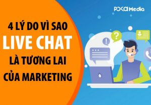 4-ly-do-vi-sao-live-chat-la-tuong-lai-cua-marketing2