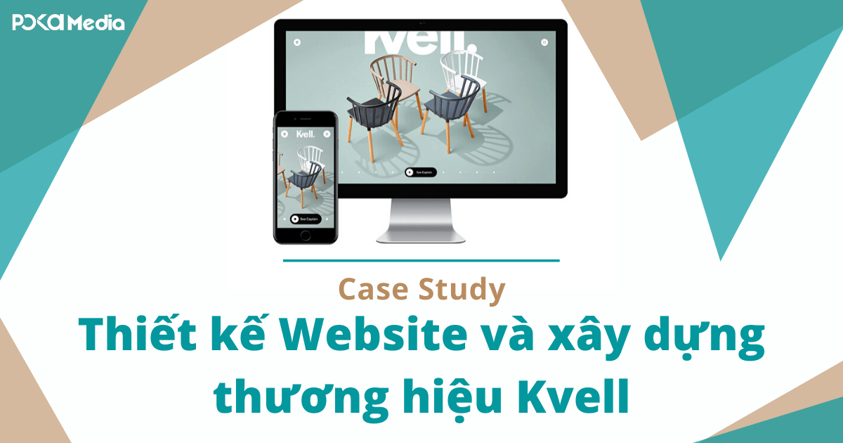case-study-thiet-ke-website-va-xay-dung-thuong-hieu-kvell (1)