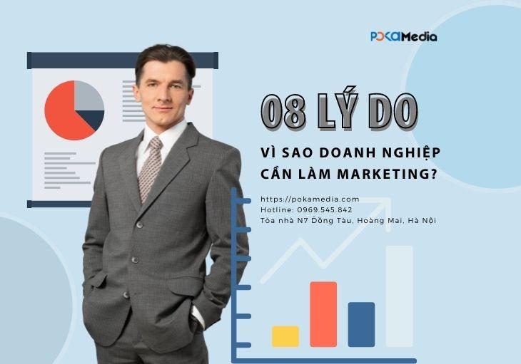 marketing-la-gi-8-ly-do-vi-sao-doanh-nghiep-can-lam-marketing