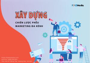 xay-dung-pheu-marketing-da-kenh-thu-hut-khach-hang-tiem-nang (1)